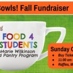Fill the Bowls Fundraiser, Food 4 Students!