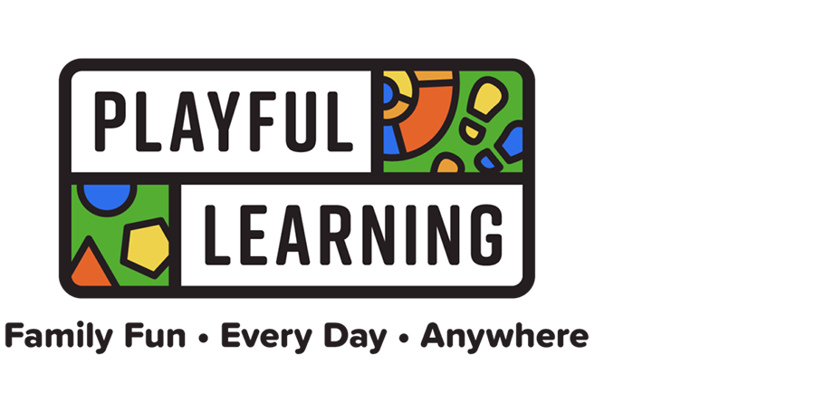 Playful Learning – Family Fun, Every Day, Anywhere